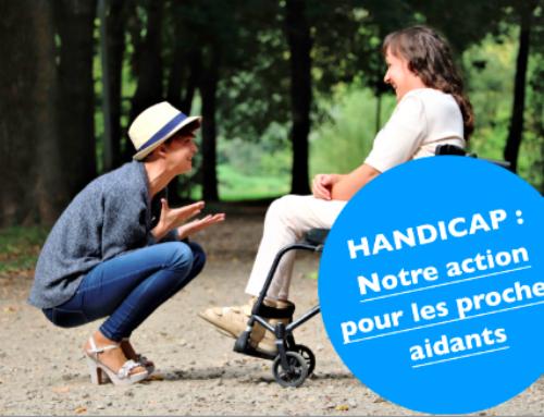 Handicap : notre action pour soutenir les proches aidants