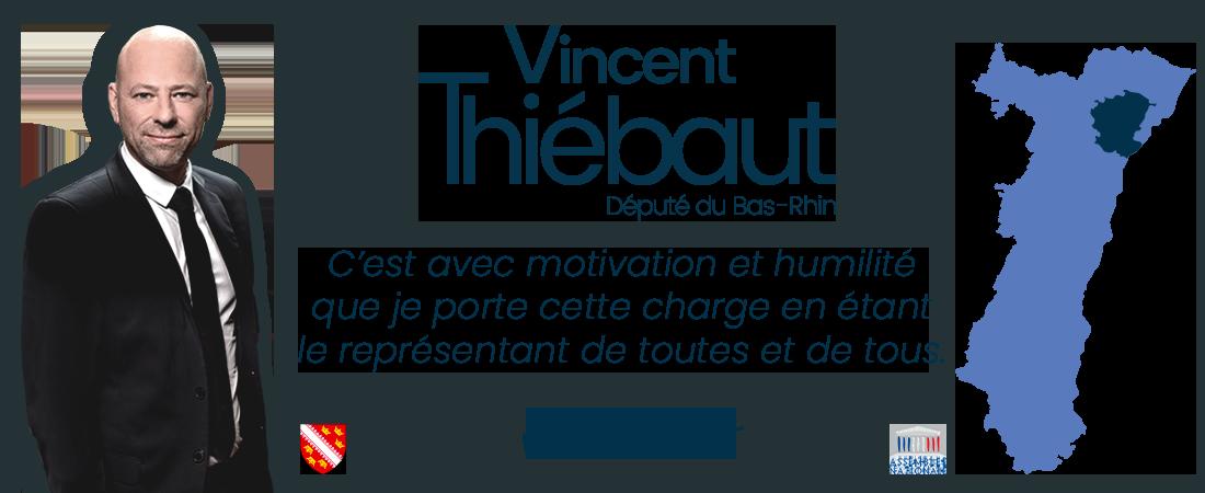 Vincent THIÉBAUT Député de la 9ème Circonscritpion du Bas-Rhin